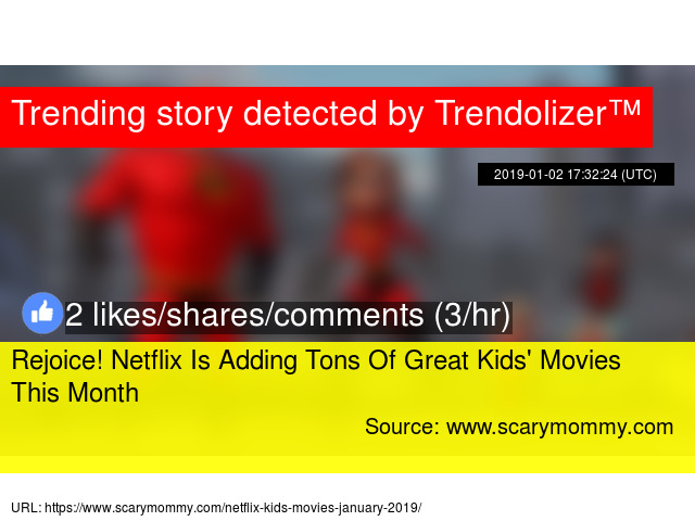 Rejoice Netflix Is Adding Tons Of Great Kids039 Movies This Month