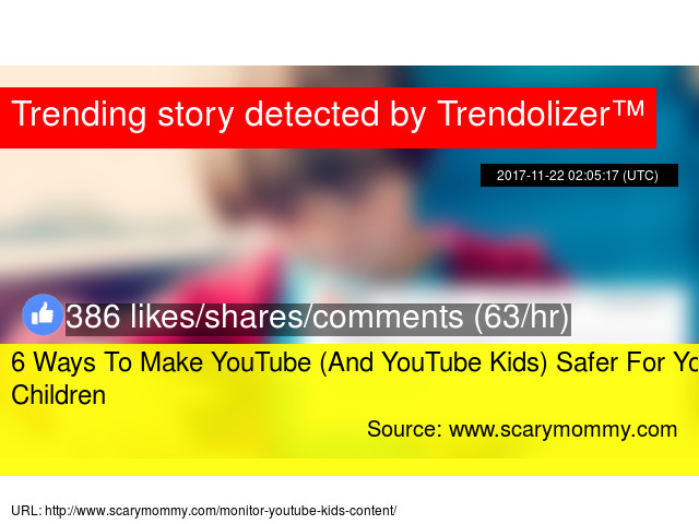 6 Ways To Make YouTube (And YouTube Kids) Safer For Your