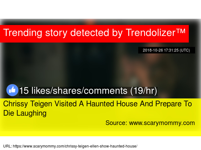 Chrissy Teigen Visited A Haunted House And Prepare To Die Laughing